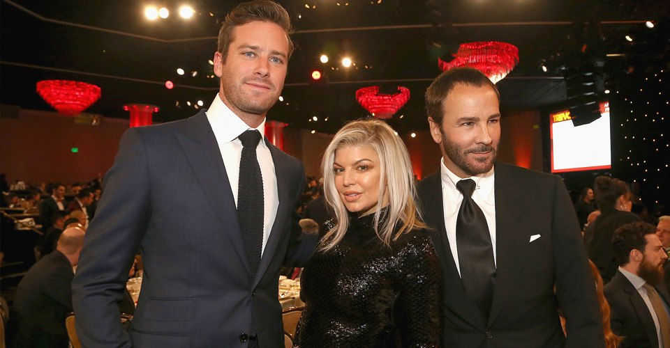 Armie Hammer and Fergie and Tom Ford